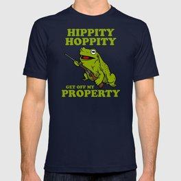 Hippity Hoppity Get Off My Property T-shirt