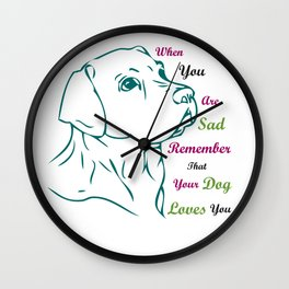 When You Are Sad Wall Clock