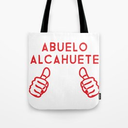 Abuelo Alcahuete for Hispanic Grandfathers Tote Bag