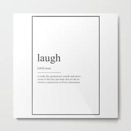 Laugh 355 Watercolor Map Yoga Quote Definition Des Metal Print