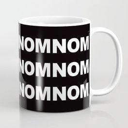 NOMNOMNOM Coffee Mug