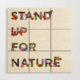 Stand Up For Nature Wood Wall Art