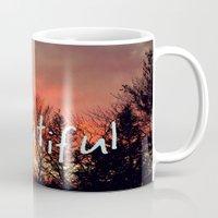 hello beautiful Mugs featuring Hello Beautiful  by Rachel Burbee