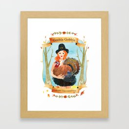 Gooble Gooble | Happy Thanksgiving Framed Art Print