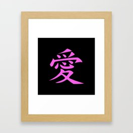 The word LOVE in Japanese Kanji Script - LOVE in an Asian / Oriental style writing. - Pink on Black Framed Art Print