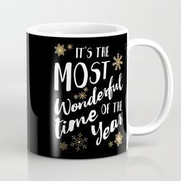 It's the Most Wonderful Time of the Year - Black Coffee Mug