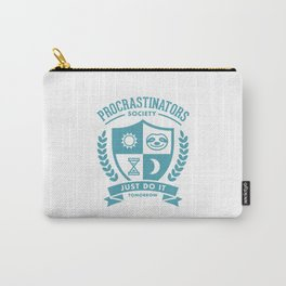 Procrastinators Society Carry-All Pouch