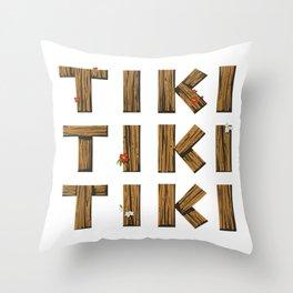Tiki Tiki Tiki Tiki Tiki Throw Pillow