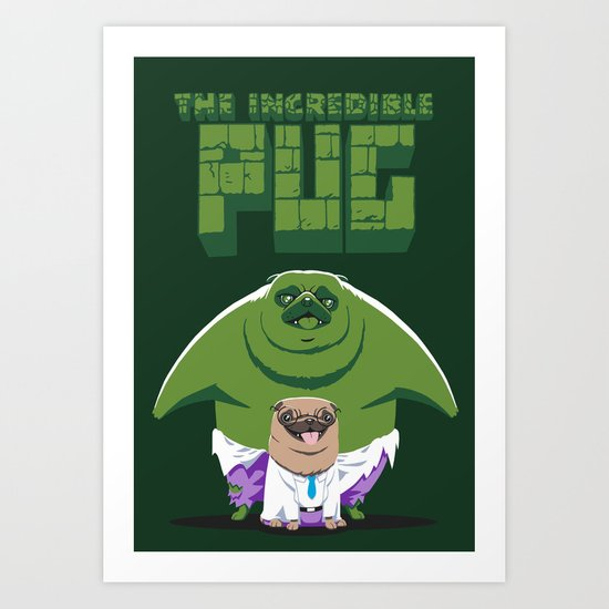 The Incredible Pug Art Print