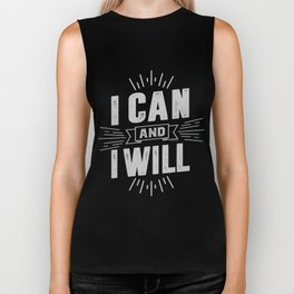 I Can and I Will Biker Tank