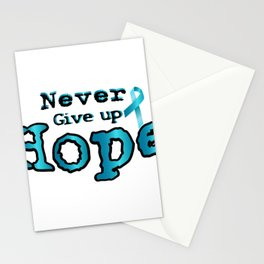 Never Give Up Hope Ovarian Cancer Awareness Stationery Cards