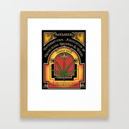Member of the International Association of the of Marijuana Growers and Users Framed Art Print
