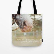 horses make me whole Tote Bag