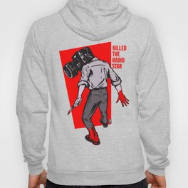 Kills The Radio Star Hoody