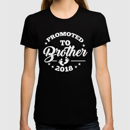 Promoted To Brother 2018 T-shirt