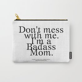 Badass Mom - by Fanitsa Petrou Carry-All Pouch