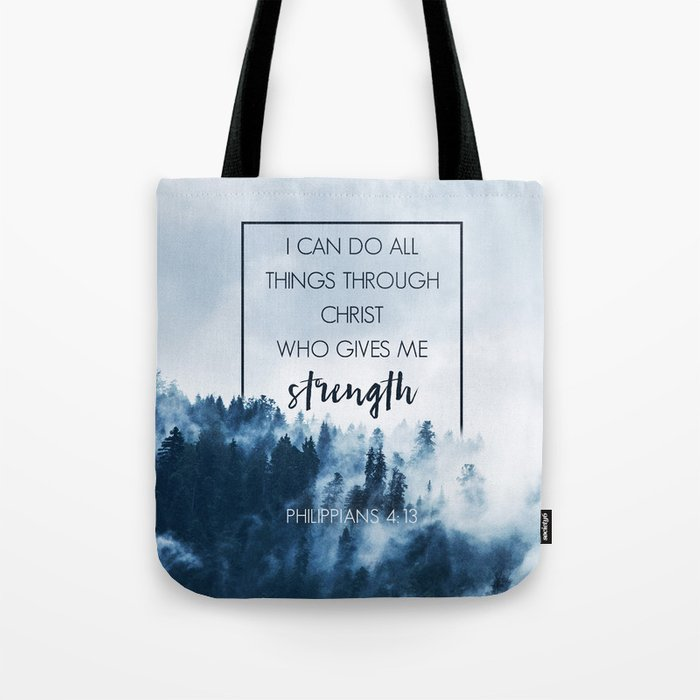 Forest Philippians 4:13 Tote Bag