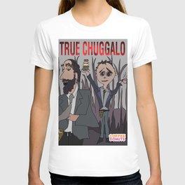 True Chuggalo T-shirt