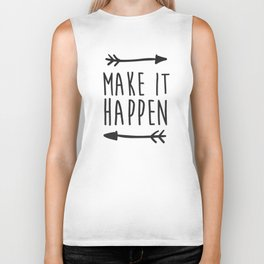 Make it happen Biker Tank