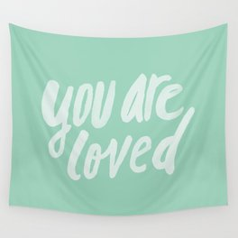 You Are Loved x Mint Wall Tapestry