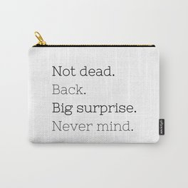 Not dead. Back - Doctor Who - TV Show Collection Carry-All Pouch