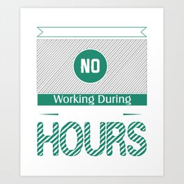 Absolutely No Working During Blackjack Art Print