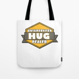 This is the best and funniest tee shirt that's perfect for you HUG DEALER Tote Bag