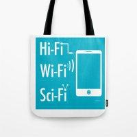sci fi Tote Bags featuring Hi Fi Wi Fi Sci Fi by Seedoiben