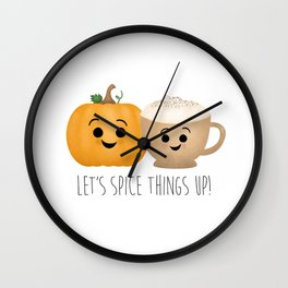 Let's Spice Things Up! Wall Clock