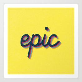 Epic - yellow version Art Print