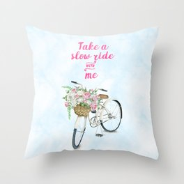 Take a Slow Ride With Me White Bicycle Flower Basket Throw Pillow