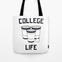 college Tote Bags featuring College Life by Danielle Menard