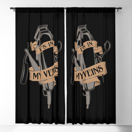 It's In My Veins | Barber Hairdresser Blackout Curtain