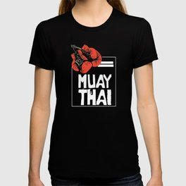 When Muay Thai Is Your Life T-shirt