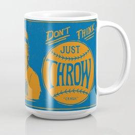 Don't Think Coffee Mug