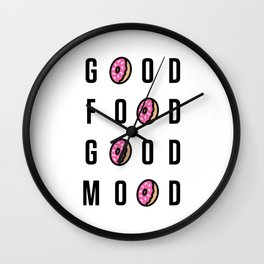 Good Food Good Mood Wall Clock