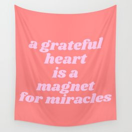 magnet for miracles Wall Tapestry