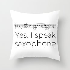 I speak saxophone Throw Pillow