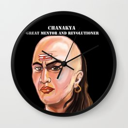 Chanakya - Great mentor and revolutioner Wall Clock