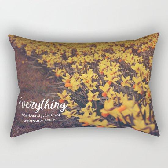 Everything has beauty Rectangular Pillow