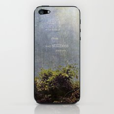 keep stillness inside iPhone & iPod Skin