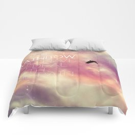 """""""If You Want the Rainbow You Have to Deal With the Rain"""" Comforters"""