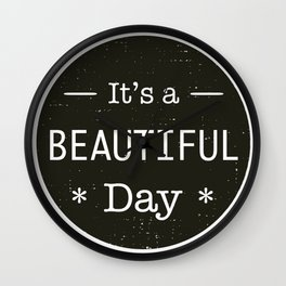 It's a beautiful day - U2 / QUEEN song title Wall Clock