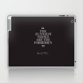 Mark Twain Quote on the funniest things in life, typography, illustration, for laughing, happy life Laptop & iPad Skin
