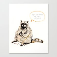 Raccoons Are Poor Gifters Canvas Print