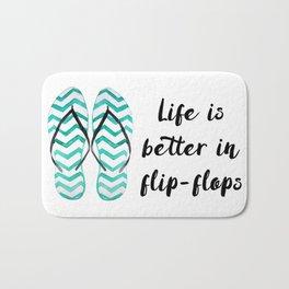 Life is better in flip flops // fun summer quote Bath Mat