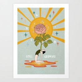 Still growing Art Print