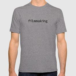 shirt that says filmmaking™ T-shirt