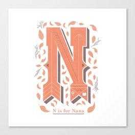 N is for Nana Canvas Print