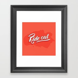 Ride out Framed Art Print
